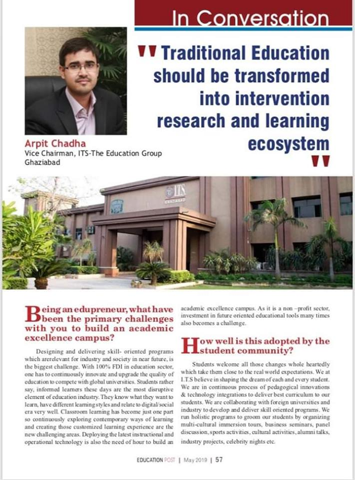 Shri Arpit Chadha, Vice Chairman, I.T.S - The Education Group in exclusive conversation with Education Post.