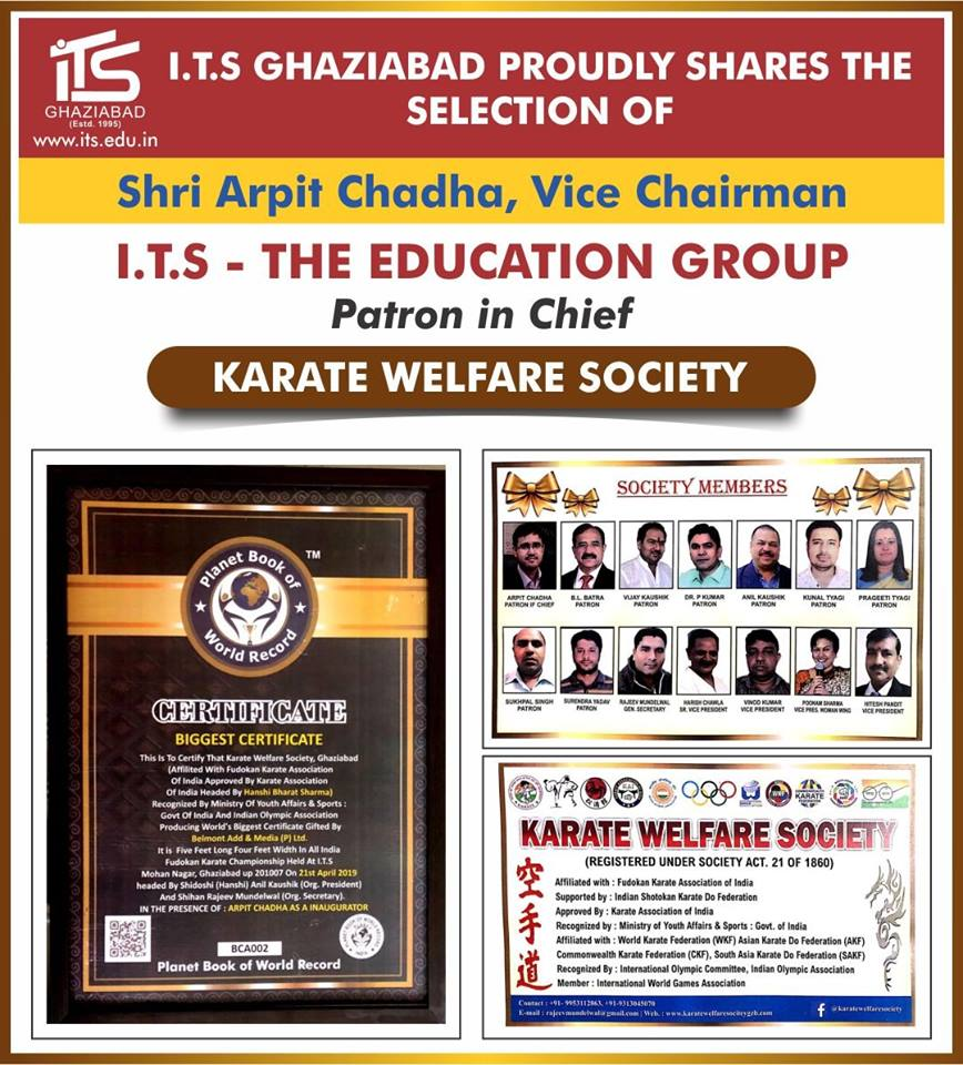 Shri Arpit Chadha, Vice Chairman-I.T.S The Education Group has been selected as Patron in Chief in Karate Welfare Society